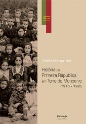 historia_da_primeira_republica_em_torre_de_moncorvo_1910_1926