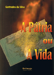 a_patria_ou_a_vida