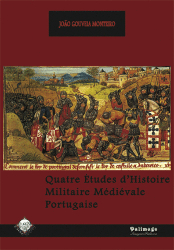 quatre_etudes_d_histoire_militaire_medievale_portugaise